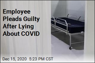 Employee Pleads Guilty After Lying About COVID