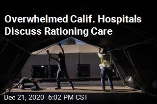 Overwhelmed Calif. Hospitals Discuss Rationing Care