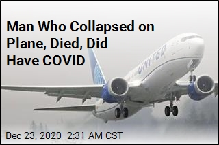 Man Who Collapsed on Plane, Died, Did Have COVID