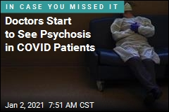 Doctors Report Limited Instances of Psychosis in COVID Patients
