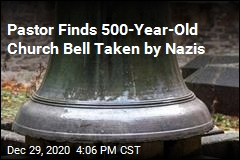 Pastor Finds 500-Year-Old Church Bell Taken by Nazis