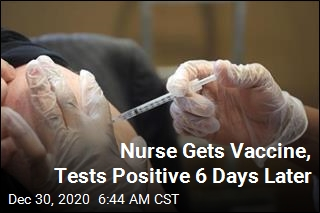 Nurse Gets Vaccine, Tests Positive 6 Days Later