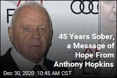 45 Years Sober, Anthony Hopkins Shares His Wisdom