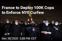 France to Deploy 100K Cops to Stop NYE Parties