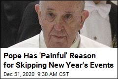 Pope's Aching Back to Keep Him From New Year's Events