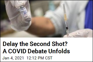 Delay the Second Shot? A COVID Debate Unfolds