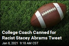College Coach Canned for Racist Stacey Abrams Tweet