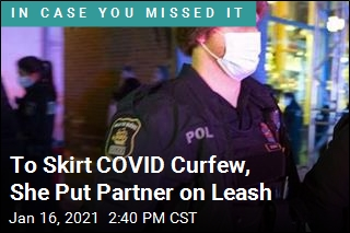 To Skirt COVID Curfew, She Put Partner on Leash