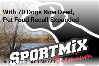 Pet Food Recall Expanded After 70 Dogs Die