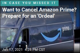 Want to Cancel Amazon Prime? Prepare for an 'Ordeal'