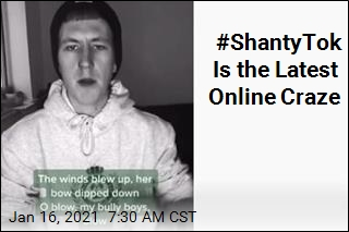 #ShantyTok Is the Latest Online Craze