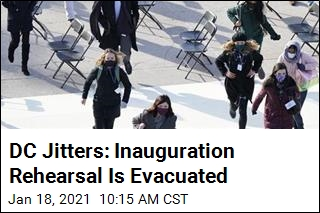 DC Jitters: Inauguration Rehearsal Is Evacuated
