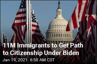 11M Immigrants to Get Path to Citizenship Under Biden