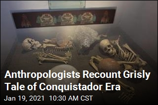 Anthropologists Recount Grisly Tale of Conquistador Era