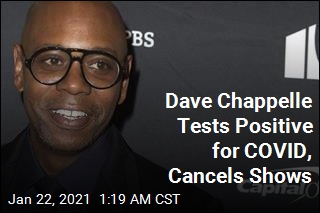 Dave Chappelle Tests Positive for COVID, Cancels Shows