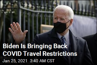Biden Is Bringing Back COVID Travel Restrictions