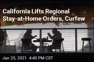 California Lifts Regional Stay-at-Home Orders, Curfew
