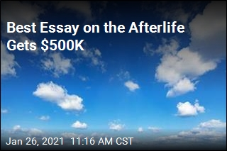 Essay Contest Offers Nearly $1M to Prove Afterlife Exists