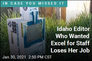 Idaho Editor Who Wanted Excel for Staff Loses Her Job