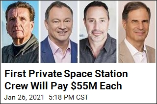First Private Space Station Crew Will Pay $55M Each