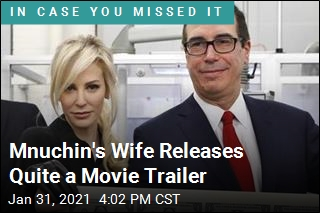 Mnuchin's Wife Releases Quite a Movie Trailer