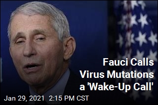 Fauci: We Have to Get Ahead of Mutations
