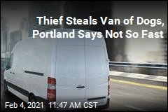 Thief Steals Van of Dogs, Portland Says Not So Fast