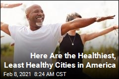 Here Are the Healthiest, Least Healthy Cities in America