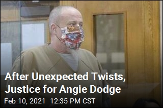 After Unexpected Twists, Justice for Angie Dodge