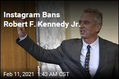 Robert F. Kennedy Jr. Banned From Instagram