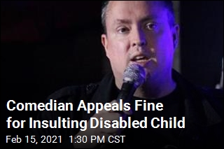 Comedian Who Mocked Disabled Child Takes Case to Top Court