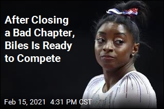 After Closing a Bad Chapter, Biles Is Ready to Compete