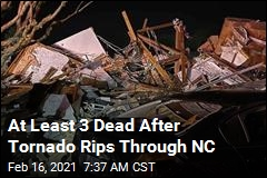 At Least 3 Dead After Tornado Rips Through NC