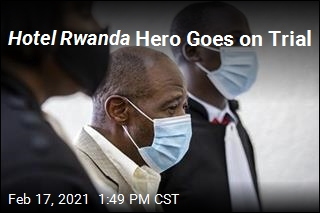 Hotel Rwanda Hero Goes on Trial