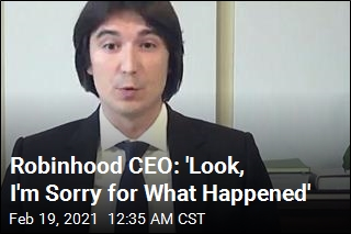 Robinhood CEO Apologizes