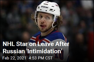 NHL Star on Leave After Russian 'Intimidation'