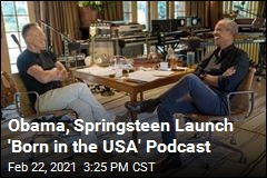 Obama, Springsteen Launch 'Born in the USA' Podcast