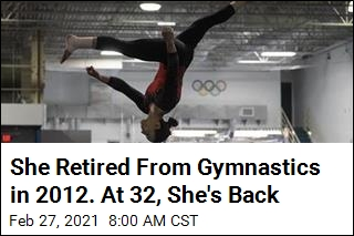 She Retired From Gymnastics in 2012. At 32, She's Back