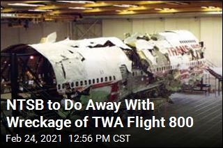 After 25 Years, Wreckage of TWA Flight 800 to Be Destroyed