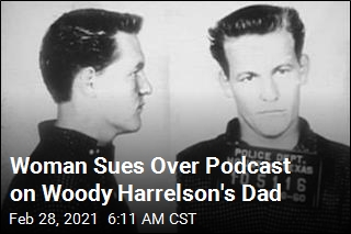 Woman Sues Over Podcast on Woody Harrelson's Dad