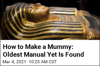 Oldest How-To Manual on Mummification Is Found