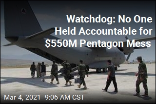 Watchdog: No One Held Accountable for $550M Pentagon Mess