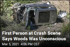 First Person to Crash Says Woods Was Unconscious