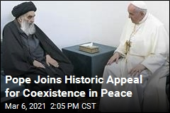 Pope Joins Historic Appeal for Coexistence in Peace