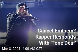 Cancel Eminem? Rapper Responds With 'Tone Deaf'