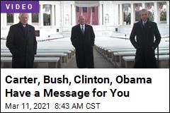 4 Former Presidents Have a Message for You