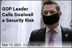 GOP Leader Calls Swalwell a Security Risk