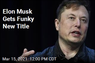 Elon Musk Gets Funky New Title