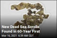 New Dead Sea Scrolls Found in 60-Year First
