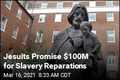 Catholic Order Promises $100M in Slavery Reparations